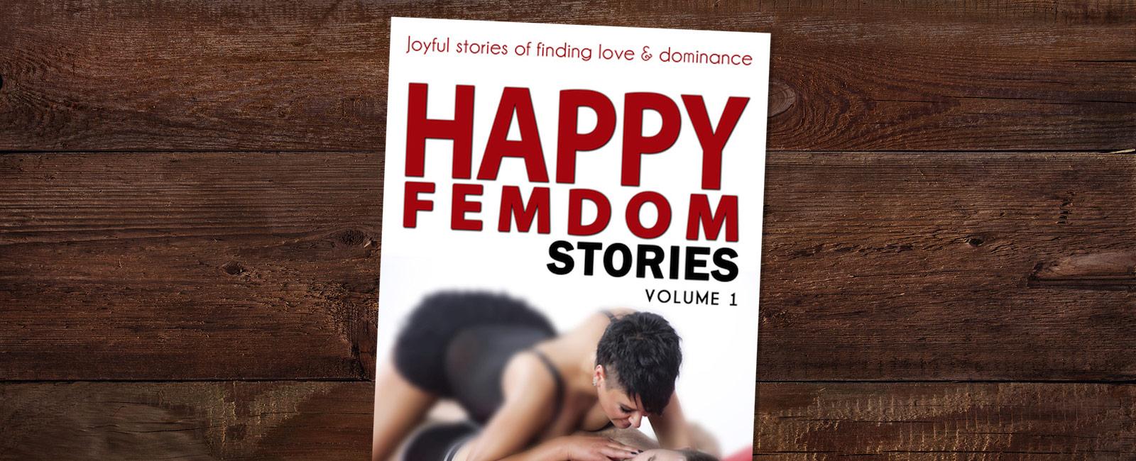 25 Happy Femdom Stories